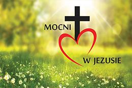Rekolekcje wspólnoty Mocni w Jezusie