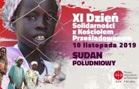 XI Dzień Solidarności z Kościołem Prześladowanym – Sudan Południowy